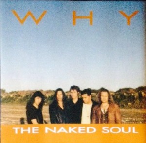 WHY - The Naked Soul