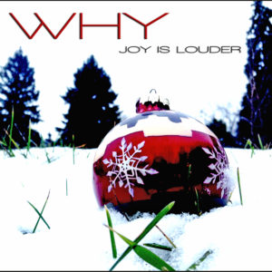 why-joy-is-louder-single-cover-cd-baby-size