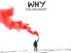 "WHY Release ""The Prophet"""